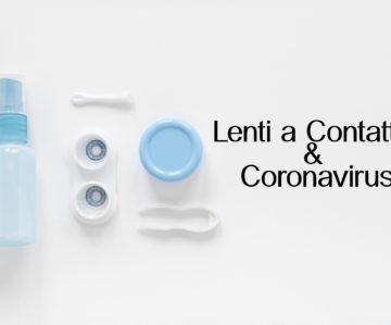 Lenti a contatto e Coronavirus
